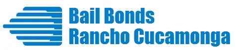 Rancho Cucamonga Bail Bonds - Get Out of Jail Today!